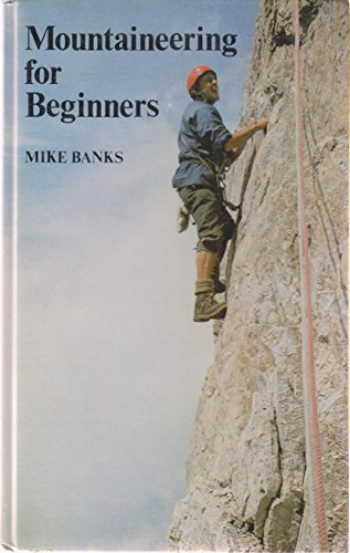 9780854221257: Mountaineering for Beginners