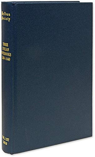 9780854231287: Three Civilian Notebooks, 1580-1640 (The Publications of the Selden Society, CXXVII)