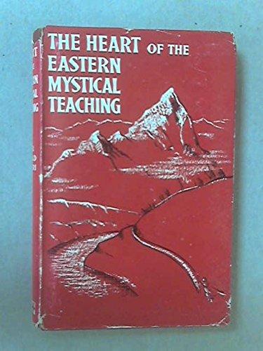 9780854240012: The Heart of the Eastern Mystical Teaching: Shri Dada Sanghita.