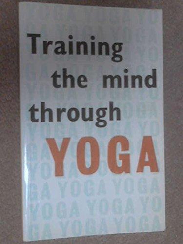 Training the Mind Through Yoga