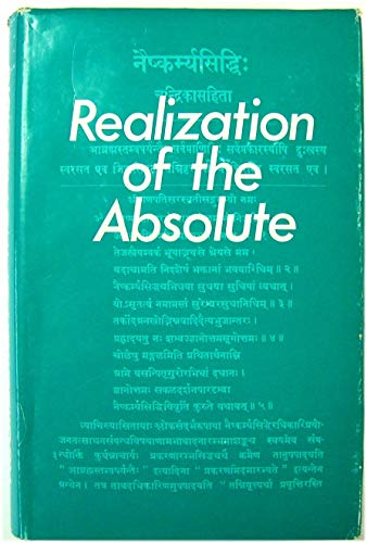 9780854240210: Realization of the Absolute (Bibliotheca Indo-Buddhica)