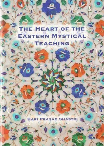 9780854240302: Heart of Eastern Mystical Teaching