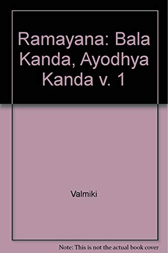 9780854240326: Ramayana Bala Kanda Ayodhya Kanda