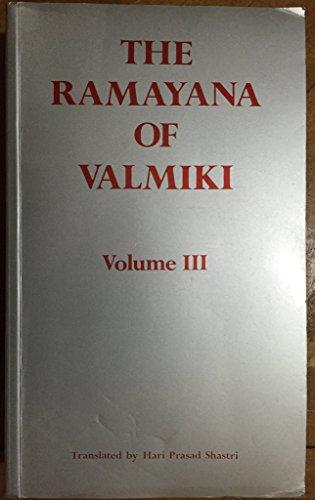 9780854240333: The Ramayana of Valmiki, Vol. III