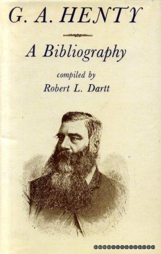 G.A. Henty: A Bibliography: Dartt, Robert L.