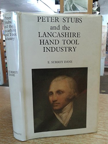 9780854270378: Peter Stubbs and the Lancashire Hand Tool Industry