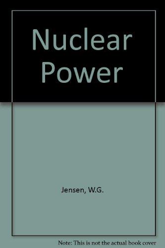 Nuclear power: W. G Jensen
