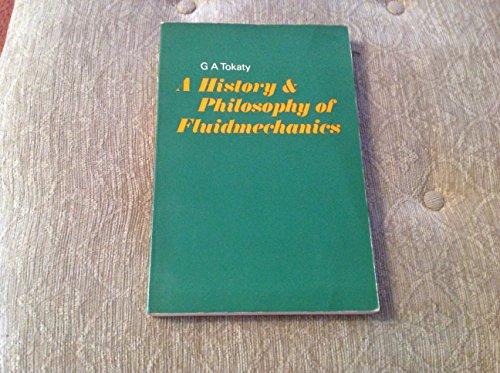 9780854291250: History and Philosophy of Fluid Mechanics