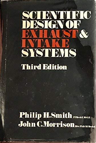 9780854291267: Scientific Design of Exhaust and Intake Systems