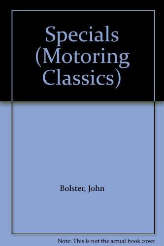 Specials (Motoring Classics) (0854291334) by John Bolster