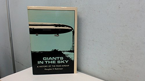 9780854291458: Giants in the Sky: History of the Rigid Airship