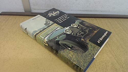 9780854291557: Riley: The Production and Competition History of the Pre-1939 Riley Motor Cars