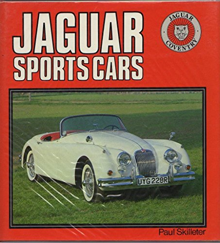 Jaguar Sports Cars (A Foulis motoring book): Skilleter, Paul