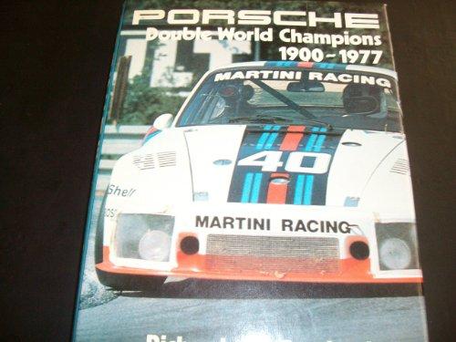 9780854291717: Porsche: Double World Champions, 1900-77