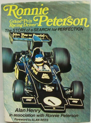 9780854291755: Ronnie Peterson, SuperSwede, Grand Prix Racing Driver: Story of a Search for Perfection