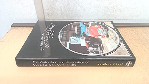 9780854291861: Restoration and Preservation of Vintage and Classic Cars
