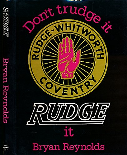 9780854291885: Don't Trudge it, Rudge it! (A Foulis motorcycling book)