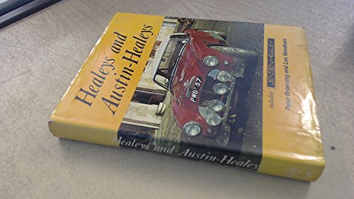 Healeys and Austin-Healeys including Jensen-Healey: An illustrated history of the marque with specifications and tuning data (0854292098) by Peter Browning