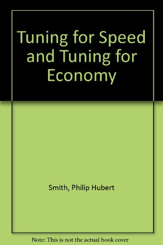 9780854292127: Tuning for Speed and Tuning for Economy