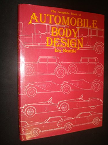 9780854292172: The Complete Book of Automobile Body Design (A Foulis motoring book)