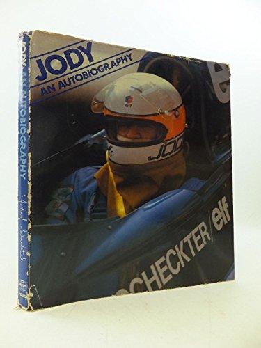 Jody: An Autobiography: Scheckter, Jody