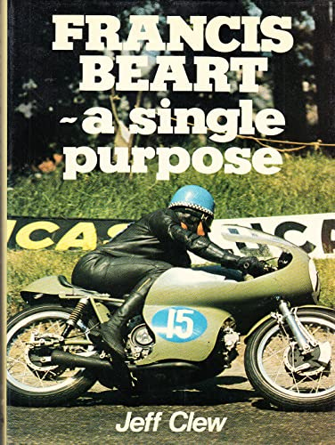 9780854292363: Francis Beart: A Single Purpose