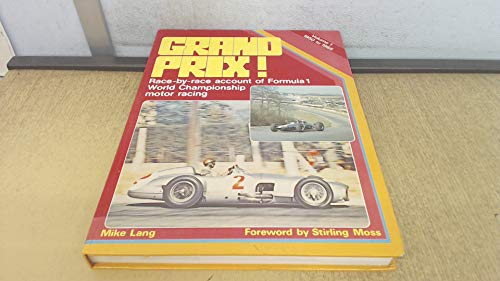 9780854292769: Grand Prix: 1950-65 v. 1: Race by Race Account of Formula 1 World Championship Motor Racing (A Foulis motoring book)