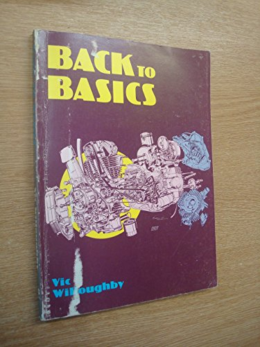 9780854292882: Back to Basics (A Foulis motorcycling book)