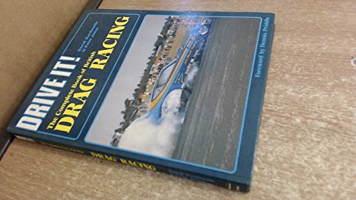 9780854292905: Complete Book of British Drag Racing (Drive it)