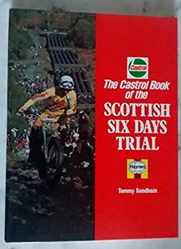 9780854292967: Castrol Book of the Scottish Six Days Trial (A Foulis motorcycling book)