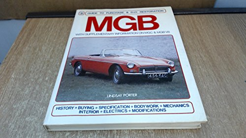9780854293032: MGB - Guide to Purchase and DIY Restoration (A FOULIS motoring book)