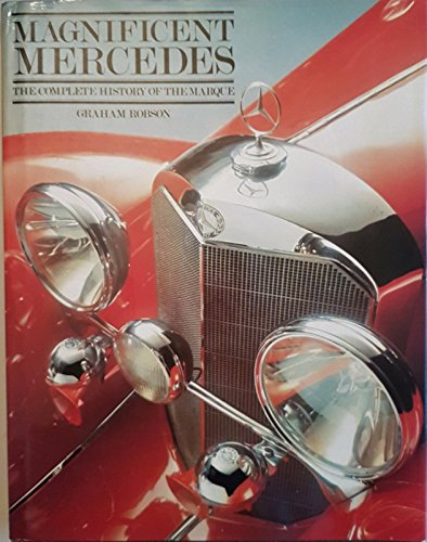 9780854293162: Magnificent Mercedes: Complete History of the Marque (A Foulis motoring book)