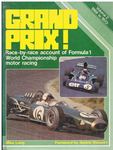 9780854293216: Grand Prix: 1966-73 v. 2: Race by Race Account of Formula 1 World Championship Motor Racing (A Foulis motoring book)