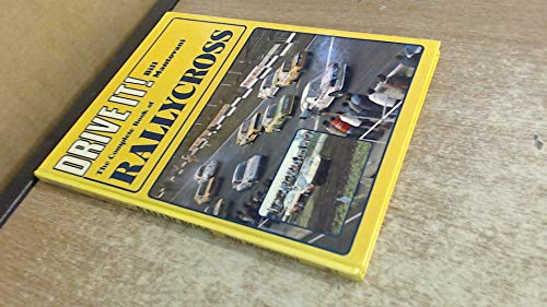 9780854293261: Complete Book of Rallycross (Drive it)