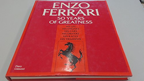 enzo ferrari 50 years of greatness: casucci,piero