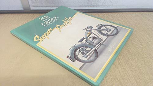 9780854293339: B. S. A. Bantam Super Profile (A Foulis motorcycling book)