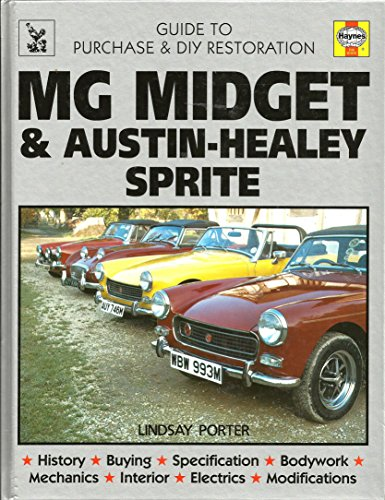 9780854293360: MG Midget and Austin-Healey Sprite: Guide to Purchase and DIY Restoration