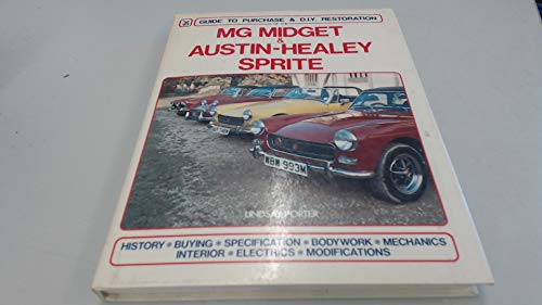 MG Midget and Austin-Healey Sprite: Guide to: Porter, Lindsay