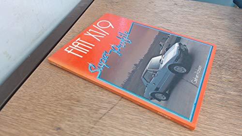 9780854293414: Fiat X1/9 (Super Profile Car Series)
