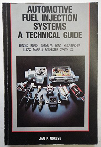 9780854293476: Automotive Fuel Injection Systems: A Technical Guide (A Foulis motoring book)