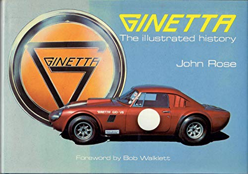 9780854293841: Ginetta: The Illustrated History (A Foulis motoring book)