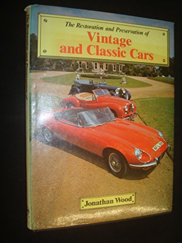 9780854293919: The restoration and preservation of vintage and classic cars (A Foulis motoring book)
