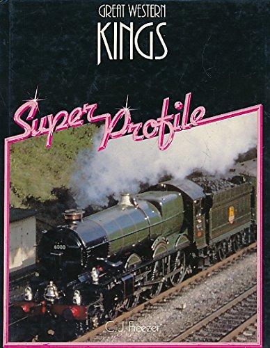 The Great Western Kings (Super Profile): Freezer, C. J.