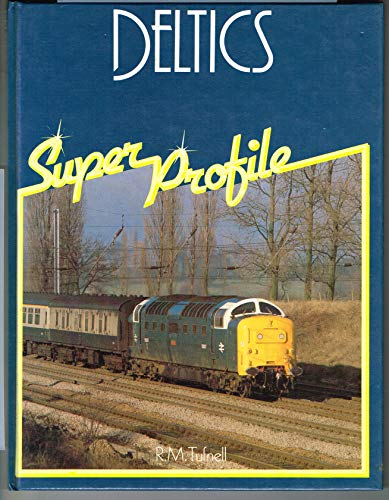 9780854294305: Deltics (Super Profile)
