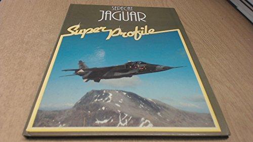 9780854294381: Sepecat Jaguar (Super Profile Series)