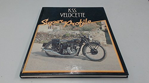 KSS Velocette (Super Profile): Clew, Jeff