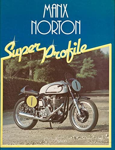 9780854294527: Manx Norton (Super Profile)