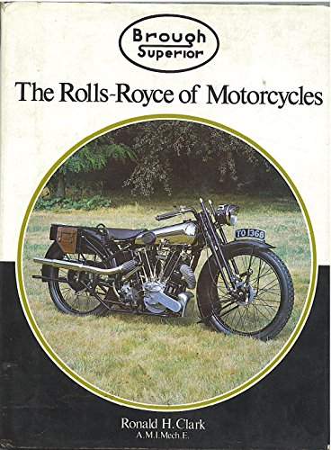 9780854294541: Brough Superior: The Rolls-Royce of Motorcycles (A Foulis motorcycling book)