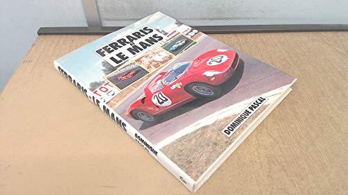 Ferraris at Le Mans (F492): Pascal, Dominique