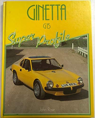 9780854294961: Ginetta G15 (Super Profile)